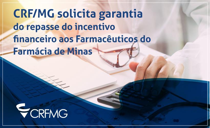 CRF/MG cobra de entes públicos repasse de incentivo aos farmacêuticos do Farmácia de Minas